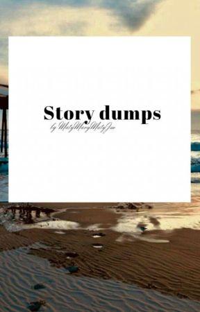 MatyMaryMatyJm's Story Dumps by MatyMaryMatyJm