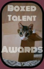 Boxed Talent Awards [CLOSED] by Boxed_Talent