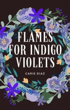 Flames for Indigo Violets by TheOnlyCaris