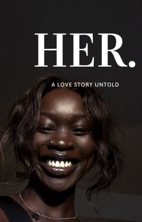 Her- A love story untold by HarriB_10