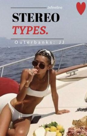 Stereo Types/- Outerbanks, JJ/ by eeteedolan