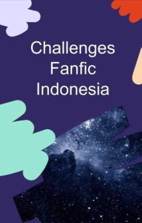 Challenges Fanfic Indonesia by FanficIndonesia