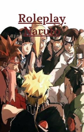 Roleplay Naruto ( RP ouvert ) by SarahChassot