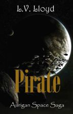 Pirate (LGBT - Sci-Fi - Romance) by elveloy