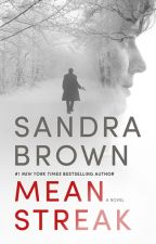 Mean Streak (Excerpt - 5 Chapters) by sandrabrown_NYT