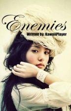 Enemies (Season1&2) by KawaiiPlayer