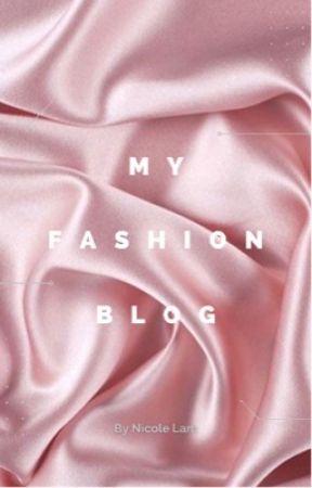 my fashion blog by ntlpurpolia