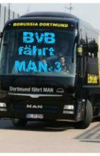 BVB fährt MAN<3 [Erik Durm FF] by tinaReus09