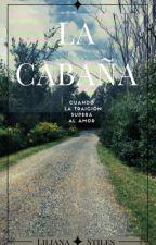 La Cabaña by sweet_flakitha16