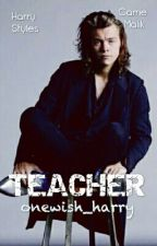 Teacher - (H.S.) by onewish_harry