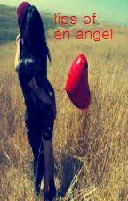 Lips of An Angel. [Kellin Quinn/ Austin Carlile Love Story.] by itszennotzaynn