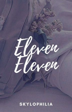Eleven Eleven by skylophilia