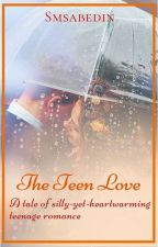 The Teen Love by smsabedin
