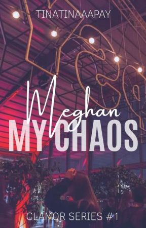 Meghan, My Chaos by tinatinaaapay