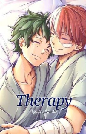 Therapy (Tododeku)[ON HOLD] by PorpleTortle
