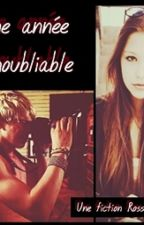 Une Année Inoubliable (Ross Lynch fanfiction) EN PAUSE by significant-alliance