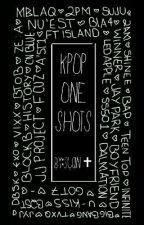 Kpop one shots by _Hwayeon_