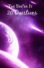 Tag Your It : 20 Questions by VioletMyth