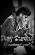 ✞ stay strong ✞ // Zayn Malik(pt) by menina-do-zayn