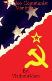 The Manifesto of the Neo-Communist Party by VladimirMarx