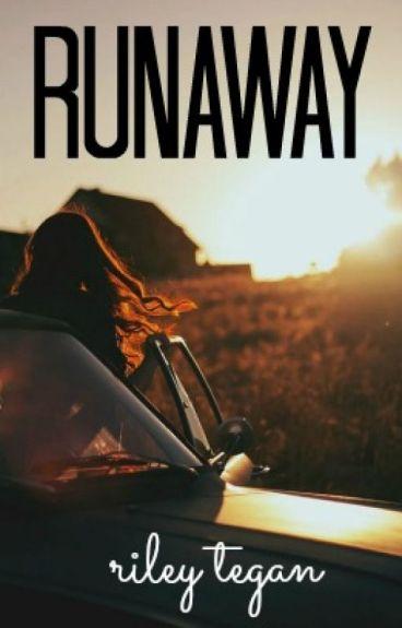 Runaway by RileyTegan