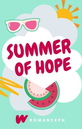 Summer of Hope [closed] by RomancePH