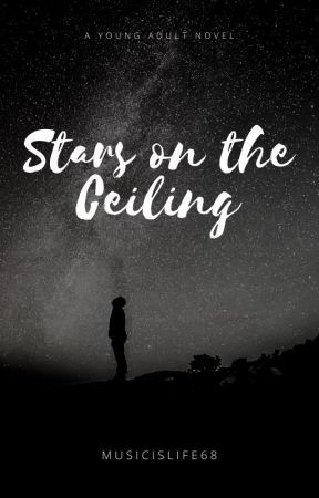 Stars on the Ceiling by MusicIsLife68