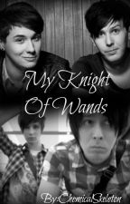 My Knight Of Wands-Phan- by xXChemicalSkeletonXx