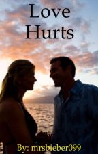 Love hurts by courtneyfrancis099