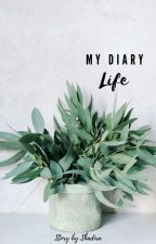 My Diary Life by shadiraahr