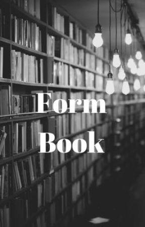 Form Book by emmalynnxo