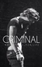 Criminal // h.s by Mrs_Styles_For_Life