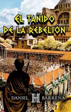 El tañido de la rebelión by writerdanihern