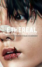 ETHEREAL by selan_lu