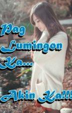 Pag Lumingon Ka... Akin Ka! (One Shot) by perfectlover