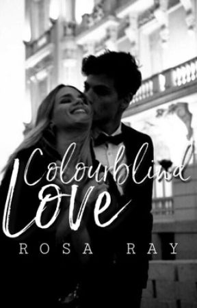 Colourblind Love by RosaRay2