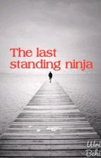 The last standing ninja (a fantasy #Mashley story)(completed) by faith_96_