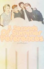 ♔5 Seconds Of Summer Preferences♔ by poohthebearx