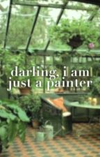 darling, I am just a painter | Mashton AU by revengeavenue