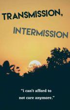 Transmission, Intermission - [Sans x Reader] by lemonlimeapplepie