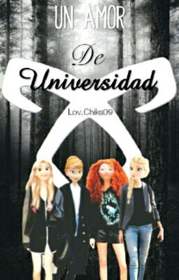 Un Amor De Universidad (Jelsa,Mericcup,Eugenzel y Kristanna).