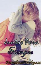 Juntos Para Siempre(STS #2) by ParadiseDarkness