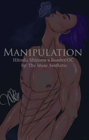 Manipulation (Hitoshi Shinsou X OC) by TheMuseAesthetic