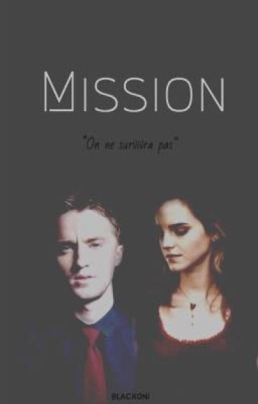 Mission • Dramione