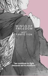 wings of freedom | aot x reader by -straycats