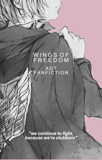 wings of freedom | aot x reader