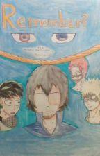 Remember? (Todobakukirideku sequal to Smile!) by DollaCipher