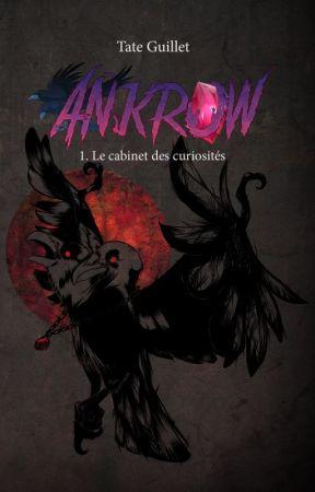 Ankrow Le cabinet de curiosités by TateGuillet