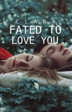 Fated to Love You by cosylittlebookstore