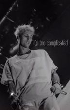 it's too complicated {mgk} by r3egan